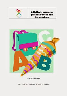 APRENDER Y DIVERTIRSE.... ¡¡TODO EN UNO!!: PROPUESTA DE ACTIVIDADES DE LECTOESCRITURA