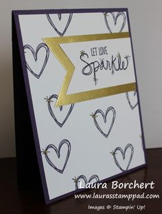 For more on this card, check out my blog at http://laurasstamppad.com/2017/01/23/let-love-sparkle/