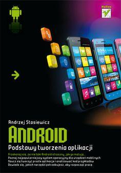 """""""Android. Podstawy tworzenia aplikacji""""  #helion #ksiazka #android #programowanie #aplikacje #mobile Android, Jars"""