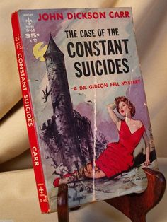 CASE OF THE CONSTANT SUICIDES JOHN DICKSON CARR BERKLEY G-60 K 1941 DR FELL