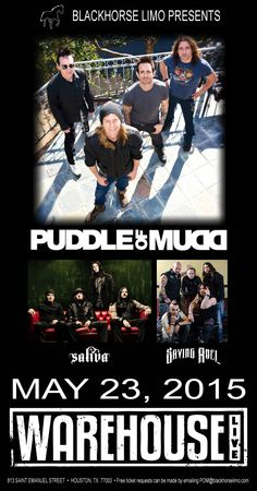 See Puddle of Mudd, Saliva and Saving Abel on May 23 in Houston. Email POM@blackhorselimo.com for your free tickets. #blackhorselimo