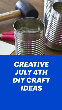 Patriotic Crafts, July Crafts, Holiday Crafts, Holiday Fun, Fourth Of July Decor, 4th Of July Decorations, July 4th, Aluminum Can Crafts, Tin Can Crafts