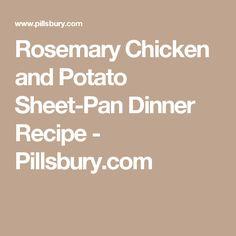 Rosemary Chicken and Potato Sheet-Pan Dinner Recipe - Pillsbury.com