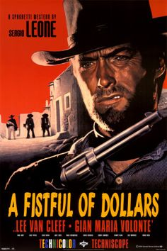 A Fistful of Dollars (1964). Featuring Client Eastwood.