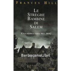 Hill Frances, Le streghe bambine di Salem, Piemme, 2003