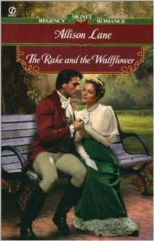The Rake and the Wallflower ~ Paperback – October 1, 2001 by Allison Lane