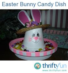 ake a cute bunny candy dish for Easter.  Spray paint a terracotta clay pot and saucer white, any size you desire is acceptable. Sponge paint the interior of the saucer with a spring color if you desire.