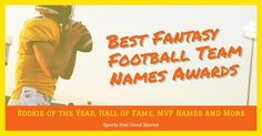 The 2017 Fantasy Football Team Names Awards.  Check out categories for best name for Game of Thrones, Movie reference, TV Show reference, Coach, TV Show and more.