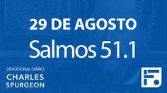 29 de agosto – Devocional Diário CHARLES SPURGEON #242