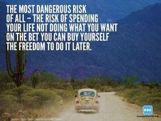 The Most Dangerous Risk