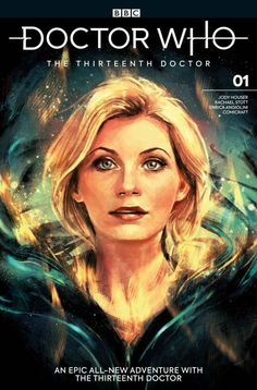 Doctor Who comic cover - Thirteenth Doctor 13th Doctor, Eleventh Doctor, Dr Who, Tardis, Akira, Serie Doctor, The New Doctor, Doctor Who Fan Art, Movies And Series