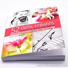 52 défis créatifs pour le photographe, par Anne-Laure Jacquart https://www.nikonpassion.com/52-defis-creatifs-pour-le-photographe-anne-laure-jacquart/