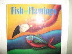 Fish and Flamingo by Nancy White Carlstrom, http://www.amazon.com/dp/0316128597/ref=cm_sw_r_pi_dp_ZZccsb03HY6T2