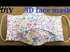 DIY 3D FACE MASK/coronavirus special mask/how to sew mask to prevent coronavirus/handmade cloth mask - YouTube