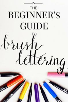 The Beginner's Guide to Brush Lettering