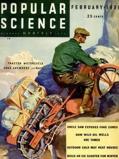 Popular Science Magazine Covers Sience Fiction, Side Car, Science Magazine, Popular Mechanics, Retro Futurism, Cool Posters, Winter Sports, Metal Projects, Cover Art