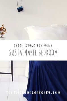 Green Style for your Sustainable Bedroom