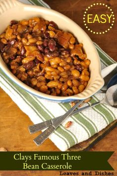 Perfect Baked Bean Recipe for your summer party, picnic or easy weeknight dish. Try Clays Famous Three Bean Casserole today.