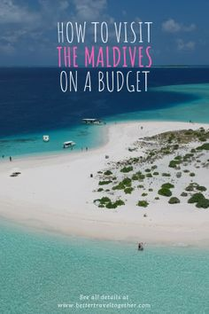 How to visit the Maldives on a budget - Better Travel Together Maldives Beach, Visit Maldives, Maldives Travel, Maldives Trip, Maldives Budget, Holiday Destinations, Travel Destinations, Maldives Destinations, Budget Friendly Honeymoons