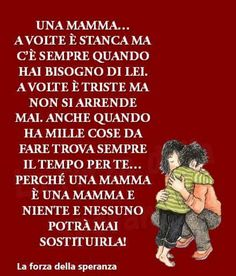 Una Mamma.... - Alessia Bellucci - Google+ Good Thoughts, Mom, My Love, Daughters, Cartoon, Google, Frases, Madrid, Alphabet