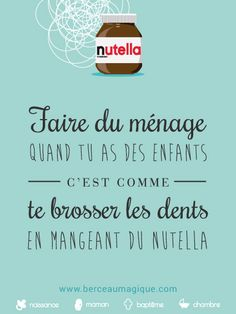 Citation gourmande #nutella #yummy #miam #vismaviedeparent #berceaumagique #enfants