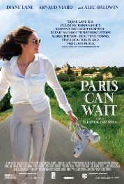 Paris Can Wait (2016)  Comedy Drama Romance.  The wife of a successful movie producer takes a car trip from the south of France to Paris with one of her husband's associates.