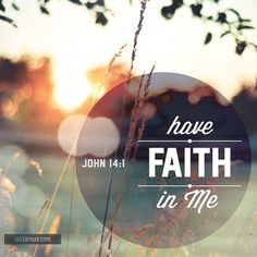 Have Faith in HIM More at http://ibibleverses.com