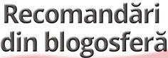 Recomandari din blogosfera (5) | Sabina Cornovac Blog