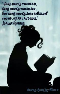 """""""Some books you read, some books you enjoy, but some books just swallow you up, heart and soul."""" #Books #Quote"""
