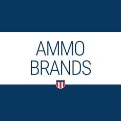 Find your favorite ammo brand and discover the history of iconic ammunition manufacturers at Ammo.com. #ammobrands #ammomanufacturers #ammo #ammunition #historyofammo