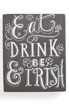 Primitives by Kathy 'Eat, Drink & Be Irish' Chalk Sign available at #Nordstrom, Fun sign for St. Patrick's Day