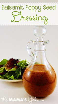 Make your own Balsamic Poppy Seed Dressing ~ this makes a great salad for a party!