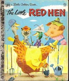 Childhood Memory Keeper: Retro Pop Culture from the and Little Golden Book: The Little Red Hen Old Children's Books, Vintage Children's Books, Vintage Kids, Vintage Stuff, My Childhood Memories, Childhood Toys, Material Didático, Little Red Hen, Retro Pop