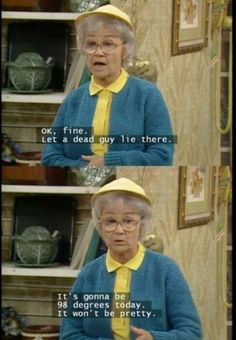 The Golden Girls. Tv Quotes, Girl Quotes, Movie Quotes, Girls Tv, I Love Girls, Golden Girls Season 1, Best Tv Shows, Favorite Tv Shows, Golden Girls Quotes