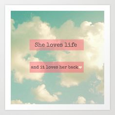 She Loves Life Art Print by simplyhue - $18.00