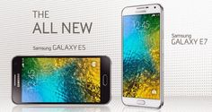 Samsung Presents Galaxy E5 and Galaxy E7 as Cheaper Alternatives of A5 and A7 - http://www.doi-toshin.com/samsung-presents-galaxy-e5-galaxy-e7-cheaper-alternatives-a5-a7/