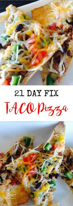 21 Day Fix Taco Pizza | Confessions of a Fit Foodie