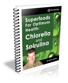 Superfoods For Optimum Health: Chlorella and Spirulina - did you know that, ounce per ounce, #spirulina contains twelve times the digestible #protein of beef? It's a far better protein than beef, and it contains a much healthier mineral balance (such as magnesium) that just isn't found in #beef