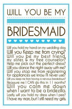 Will you be my bridesmaid? Cute idea!