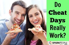 Do Cheat Days Really Work? via @SparkPeople