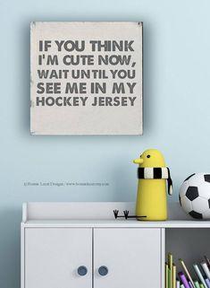 Hockey Sign Gift for Hockey Fan Sports Nursery Baby Boy Hockey Nursery, Hockey Baby, Baby Boy Rooms, Baby Boy Nurseries, Baby Room, Baby Boy Signs, Hockey Gifts, Cute Signs, Nursery Themes