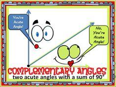FREE Poster for your classroom! Complementary Angles- two acute angles with a sum of 90 degrees