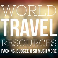 Packing, planning, and how to get started if you want to take the leap into long term travel.
