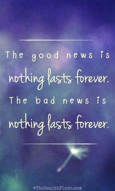 The good news and the bad news... http://thehealthflash.com/inspirational-quotes/