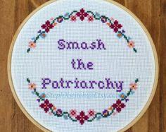 Smash The Patriarchy Cross Stitch Feminist by stephXstitch on Etsy