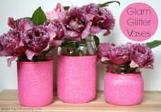 DIY Glam Glitter Vases: Cheap and Easy but look LUXE! Great for spring, Mother's Day, Weddings or any special occasion. #masonjars