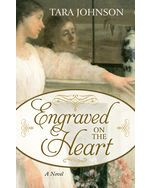 Engraved on the Heart - Tara Johnson - Thorndike - 978-1432856595