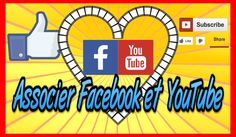 Associer Facebook et YouTube