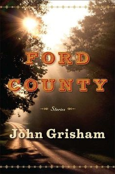 Check out Ford County by John Grisham at the Paoli Public Library! John Grisham is our February 2014 Author of the Month.