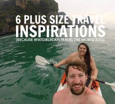 6 PLUS SIZE TRAVEL INSPIRATIONS (BECAUSE #FATGIRLSCAN TRAVEL THE WORLD TOO) - The Militant Baker